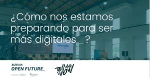 Jornada BOF_/Telmewow: Cómo nos estamos preparando para ser más digitales @ BIC Ezkerraldea